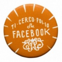 """La Pin de LePalle: spilla """"Ti cerco poi io su Facebook"""""""