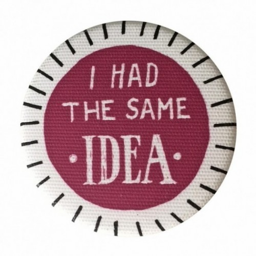 "La Pin de LePalle: spilla ""i had the same idea"""