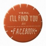 "La Pin de LePalle: spilla ""yeah, i'll find you on facebook"""