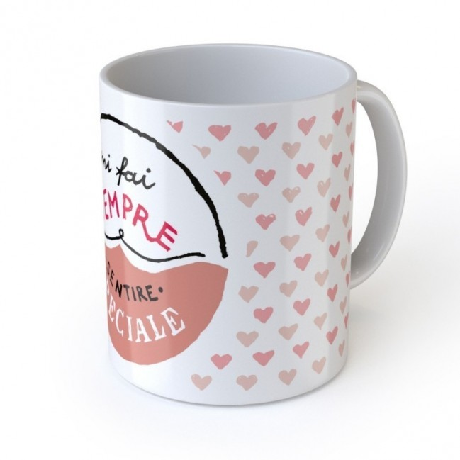 "Mug de l'amour ""Mi fai sempre sentire speciale"", tasse en céramique"