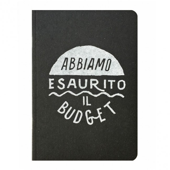 """Notes tascabile """"Abbiamo esaurito il budget"""", copertina nera e interno in carta colore nero"""