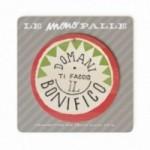 """MonoPipeau """"domani ti faccio il bonifico"""" disque décoratif en bois imprimé en couleurs"""