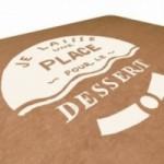 """Tovaglietta """"Je laisse une place pur le dessert"""" in fibra di cellulosa lavabile avana, riutilizzabile"""