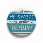 """Déco Pipeau Magnétique: magnet """"Je me remets au sport demain! """""""