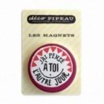 """Deco Pipeau Magnetiche: magnete """"J'ai pensé à toi l'autre jour"""""""