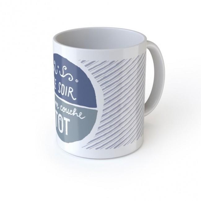 """Mug """"Ce soir je me couche tôt"""", tazza in ceramica"""