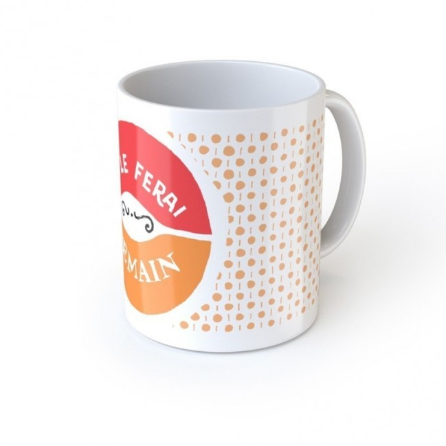 "Mug ""Je le ferai demain"", tazza in ceramica"