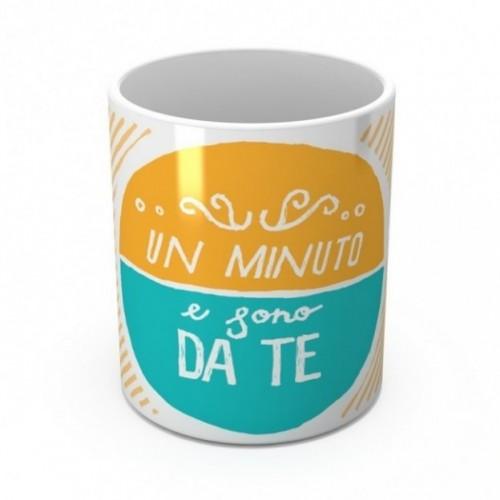 """Mug """"Un minuto e sono da te"""", tasse en céramique"""