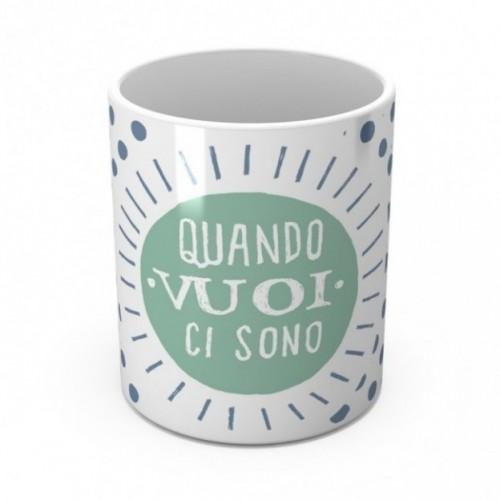 """Mug """"Quando vuoi ci sono"""", tasse en céramique"""