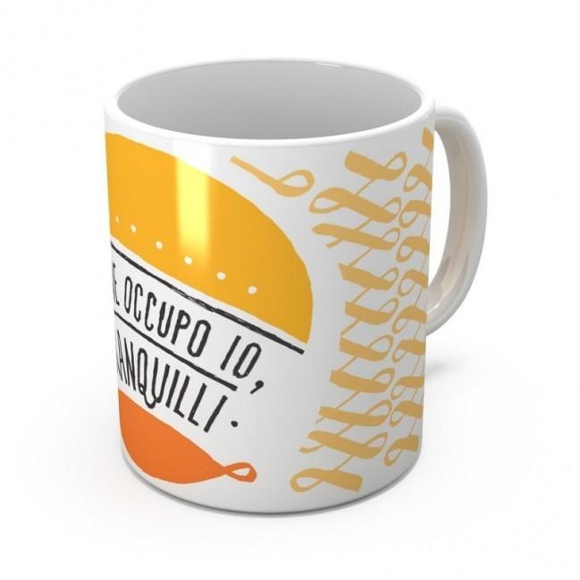 """Mug """"Me ne occupo io, tranquilli"""", tasse en céramique"""