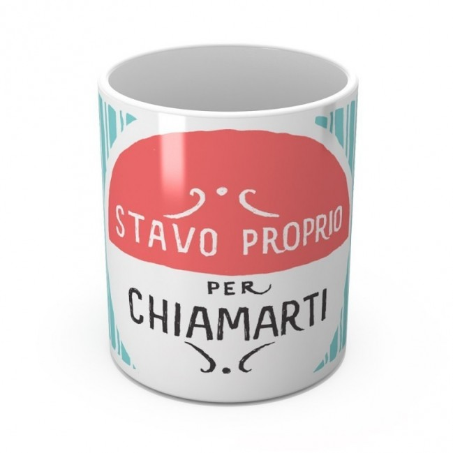 """Mug """"Stavo proprio per chiamarti"""", tasse en céramique"""