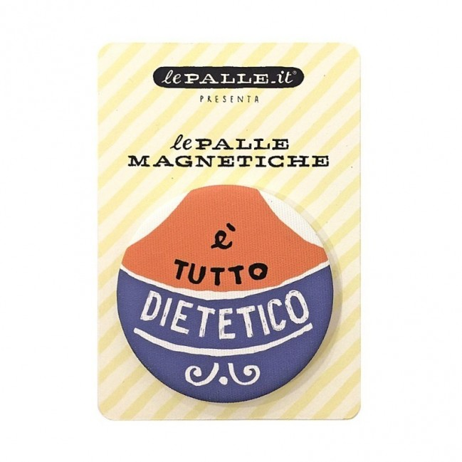 """Le Palle Magnetiche: magnete """"È tutto dietetico"""""""
